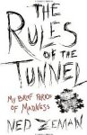 Rules of the Tunnel